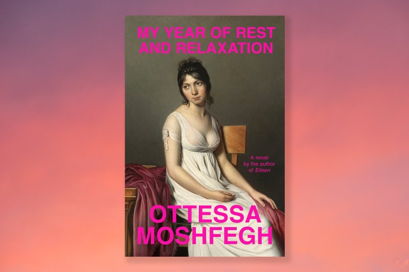 my-year-of-rest-and-relaxation-ottessa-moshfegh